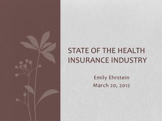 State of the Health Insurance Industry