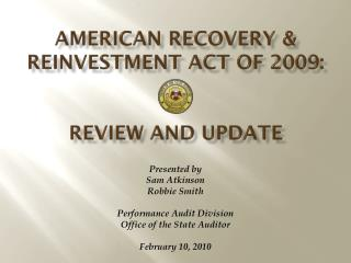 American Recovery & Reinvestment Act of 2009: Review and  UpDATE