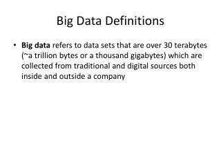 Big Data Definitions