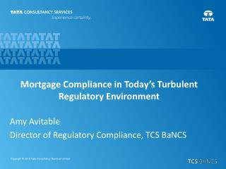 Amy Avitable Director of Regulatory Compliance, TCS BaNCS