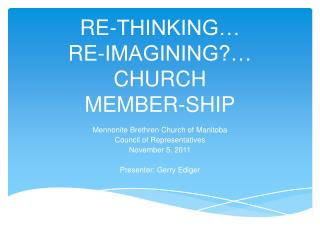 Re-thinking… Re-imagining?… Church member-ship