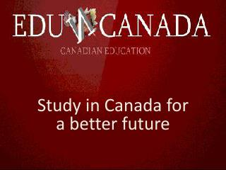 Study in  Canada for a better future
