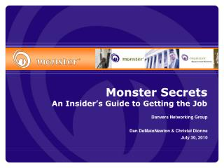 Monster Secrets An Insider's Guide to Getting the Job