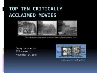 Top Ten  C ritically  A cclaimed  M ovies