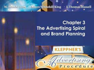 Chapter 3  The Advertising Spiral  and Brand Planning