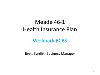 Meade 46-1  Health Insurance Plan