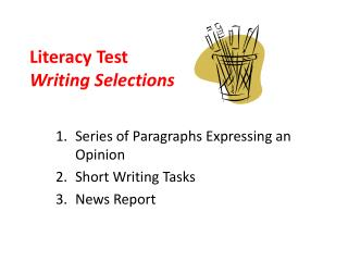 Literacy Test Writing Selections