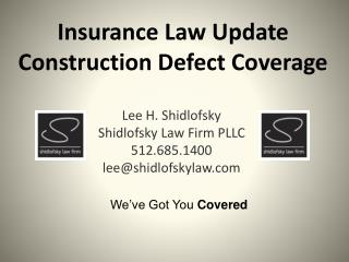 Insurance Law Update  Construction Defect Coverage