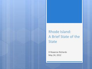 Rhode Island: A Brief State of the State