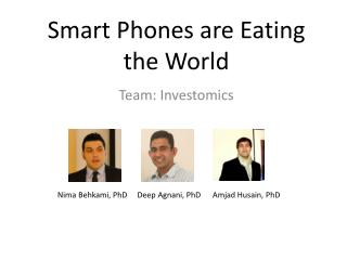 Smart  Phones are Eating the World