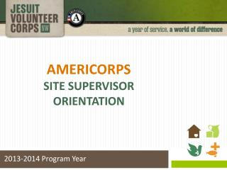 AmeriCorps Site Supervisor Orientation