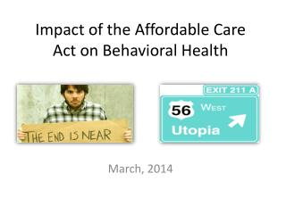 Impact of the Affordable Care Act on Behavioral Health
