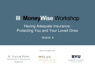 Having Adequate Insurance: Protecting You and Your Loved Ones