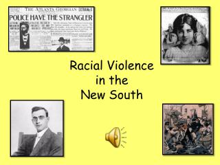 Racial Violence  in the New South