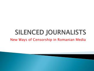 SILENCED JOURNALISTS