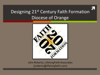 John Roberto, LifelongFaith  Associates (jroberto @ lifelongfaith.com)
