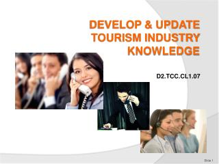 DEVELOP & UPDATE TOURISM INDUSTRY KNOWLEDGE