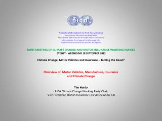 JOINT MEETING OF CLIMATE CHANGE AND MOTOR INSURANCE WORKING  PARTIES  SYDNEY - WEDNESDAY 18 SEPTEMBER 2013