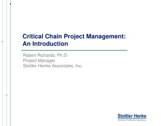 Critical Chain Project Management:  An Introduction