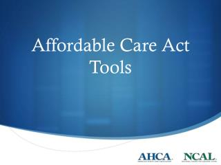 Affordable Care Act Tools