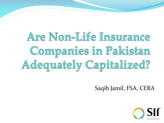 Are Non-Life Insurance Companies in Pakistan Adequately Capitalized?