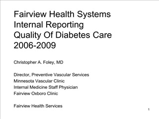 Fairview Health Systems Internal Reporting  Quality Of Diabetes Care 2006-2009