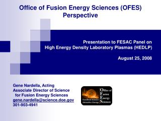 Office of Fusion Energy Sciences (OFES) Perspective