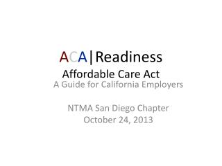 A C A |Readiness Affordable Care Act