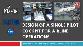 Design of a Single Pilot Cockpit for Airline Operations