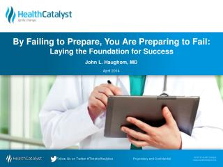 By Failing to Prepare, You Are Preparing to Fail:  Laying the Foundation for Success