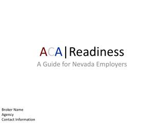 A C A |Readiness