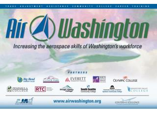 Air Washington Quarterly Meeting November 29 th & 30 th  2012 Everett Community College WELCOME & Introductions