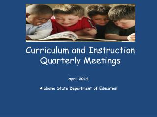 Curriculum and Instruction Quarterly Meetings