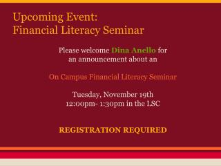 Upcoming Event:  Financial Literacy Seminar