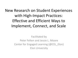 New Research on Student Experiences with High-Impact Practices: Effective and Efficient Ways to Implement, Connect, and