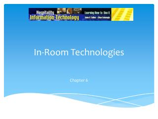 In-Room Technologies