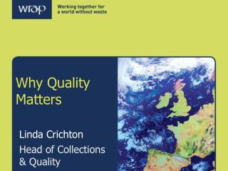 Why Quality Matters