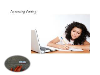 Assessing Writing?