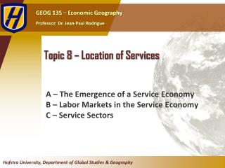 Topic 8 –  Location of Services