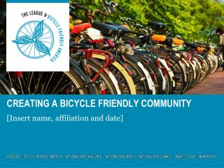 Creating a bicycle friendly community