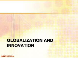 Globalization and innovation