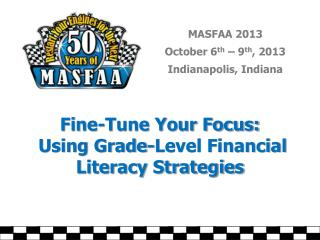 Fine-Tune Your Focus:  Using Grade-Level Financial Literacy Strategies