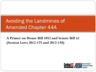 Avoiding the Landmines of Amended Chapter 44A