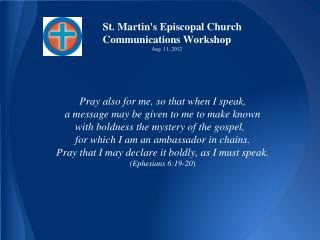St. Martin's Episcopal Church Communications Workshop Aug. 11, 2012