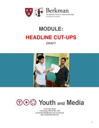 Module: Headline Cut-Ups Draft