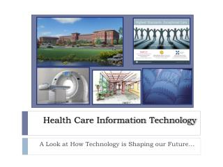 Health Care Information Technology