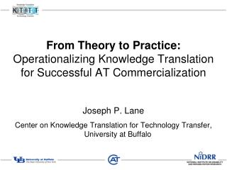 From Theory to Practice:  Operationalizing  Knowledge Translation for Successful AT Commercialization
