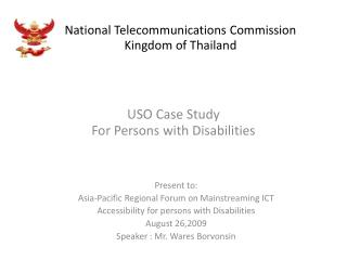 National Telecommunications Commission  Kingdom of Thailand
