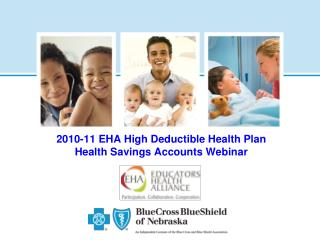 2010-11 EHA High Deductible Health Plan Health Savings Accounts Webinar