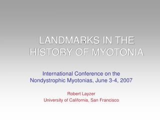 LANDMARKS IN THE HISTORY OF MYOTONIA